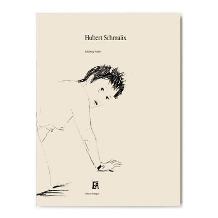 Hubert Schmalix - Salzburg Nudes