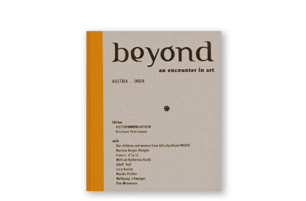 beyond — eine künstlerische Annäherung India — Austria